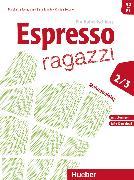 Cover-Bild zu Espresso ragazzi Maturatraining von Bonetto, Elena