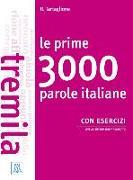 Cover-Bild zu Le prime 3000 parole italiane con esercizi von Tartaglione, Roberto