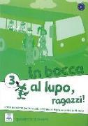 Cover-Bild zu In bocca al lupo, ragazzi! 3. quaderno di lavoro - Übungsheft von Chiaravalloti, Vittoria