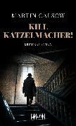 Cover-Bild zu Kill Katzelmacher! (eBook) von Calsow, Martin