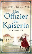 Cover-Bild zu Der Offizier der Kaiserin (eBook) von Neumeyer, Christine