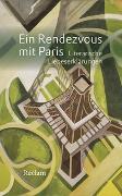 Cover-Bild zu Moritz, Rainer (Hrsg.): Ein Rendezvous mit Paris
