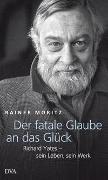 Cover-Bild zu Moritz, Rainer: Der fatale Glaube an das Glück