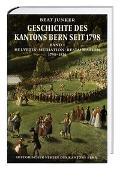 Cover-Bild zu Junker, Beat: Geschichte des Kantons Bern seit 1798, Band I