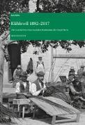 Cover-Bild zu Bähler, Anna: Kühlewil 1892-2017