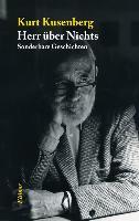 Cover-Bild zu Kusenberg, Kurt: Herr über nichts