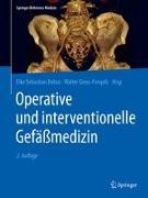 Cover-Bild zu Operative und interventionelle Gefäßmedizin von Debus, Eike Sebastian (Hrsg.)