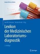 Cover-Bild zu Lexikon der Medizinischen Laboratoriumsdiagnostik von Gressner, Axel M. (Hrsg.)