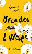 Cover-Bild zu Hughes, Caoilinn: Orchidee & Wespe