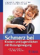 Cover-Bild zu Schmerz bei Kindern und Jugendlichen mit Blutungsneigung (eBook) von Auerswald, Günter