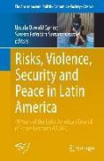 Cover-Bild zu Risks, Violence, Security and Peace in Latin America von Oswald Spring, Úrsula (Hrsg.)