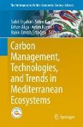 Cover-Bild zu Carbon Management, Technologies, and Trends in Mediterranean Ecosystems von Ersahin, Sabit (Hrsg.)