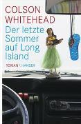 Cover-Bild zu Whitehead, Colson: Der letzte Sommer auf Long Island