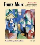 Cover-Bild zu Hoberg, Annegret (Hrsg.): Bd. 2: Franz Marc Werkverzeichnis Band II: Aquarelle, Gouachen, Zeichnungen, Postkarten, Hinterglasbilder, Plastiken - Franz Marc Werkverzeichnis Gesamtwerk