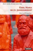 Cover-Bild zu Endreß, Martin (Hrsg.): Karl Marx im 21. Jahrhundert