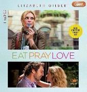 Cover-Bild zu Gilbert, Elizabeth: Eat, Pray, Love