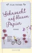 Cover-Bild zu Fischer, Julia: Sehnsucht auf blauem Papier