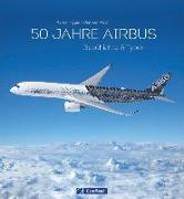 Cover-Bild zu 50 Jahre Airbus von Figgen, Achim