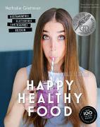 Cover-Bild zu Gleitman, Nathalie: Happy Healthy Food - Histaminfrei, glutenfrei, laktosefrei kochen