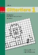 Cover-Bild zu Gittertiere 1. Übungen zur Raumorientierung im Raster. Kopiervorlagen von Schär, Heidi