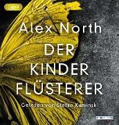 Cover-Bild zu Der Kinderflüsterer von North, Alex