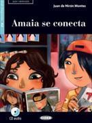 Cover-Bild zu Amaia se conecta von Montes, Juan de Nirón