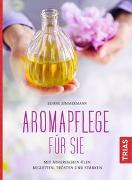 Cover-Bild zu Aromapflege für Sie von Zimmermann, Eliane