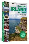 Cover-Bild zu 111 Gründe, Irland zu lieben von Bäuchle, Markus