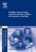 Cover-Bild zu Berufliches Selbstverständnis entwickeln und lernen, berufliche Anforderungen zu bewältigen von Stöhr, Monika