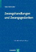 Cover-Bild zu Zwangshandlungen und Zwangsgedanken (eBook) von Reinecker, Hans