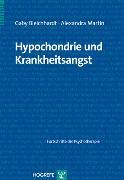 Cover-Bild zu Hypochondrie und Krankheitsangst (eBook) von Martin, Alexandra