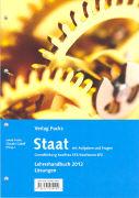 Cover-Bild zu Fuchs, Jakob: Staat. Lehrerhandbuch 2012 Lösungen