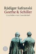 Cover-Bild zu Safranski, Rüdiger: Goethe und Schiller: Geschichte einer Freundschaft