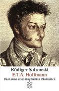 Cover-Bild zu Safranski, Rüdiger: E.T.A. Hoffmann