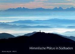Cover-Bild zu Safranski, Rüdiger: Himmlische Plätze in Südbaden
