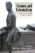 Cover-Bild zu Clark, Rex (Hrsg.): Cosmos and Colonialism