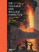 Cover-Bild zu Nehrlich, Thomas (Hrsg.): Die Vulkane des William Hamilton