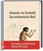 Cover-Bild zu Humboldt, Alexander: Das zeichnerische Werk