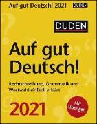 Cover-Bild zu Duden Auf gut Deutsch! Kalender 2021 von Balcik, Ines