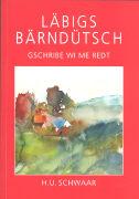 Cover-Bild zu Läbigs Bärndütsch von Schwaar, Hans Ulrich