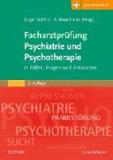 Cover-Bild zu Facharztprüfung Psychiatrie und Psychotherapie (eBook) von Gallinat, Jürgen (Hrsg.)