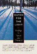Cover-Bild zu Bonhoeffer, Dietrich: Watch for the Light