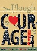 Cover-Bild zu Jie, Yu: Plough Quarterly No. 12 - Courage