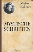 Cover-Bild zu Eckhart, Meister: Meister Eckhart: Mystische Schriften