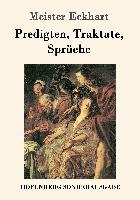 Cover-Bild zu Meister Eckhart: Predigten, Traktate, Sprüche