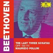 Cover-Bild zu Beethoven: The Last Three Sonatas von Beethoven, Ludwig van (Komponist)