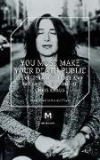 Cover-Bild zu Kraus, Chris: You Must Make Your Death Public