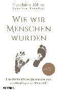 Cover-Bild zu Wie wir Menschen wurden (eBook) von Braun, Rüdiger
