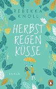 Cover-Bild zu Knoll, Rebekka: Herbstregenküsse