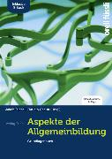 Cover-Bild zu Aspekte der Allgemeinbildung. Standard-Ausgabe. Inkl. E-Book von Fuchs, Jakob (Hrsg.)